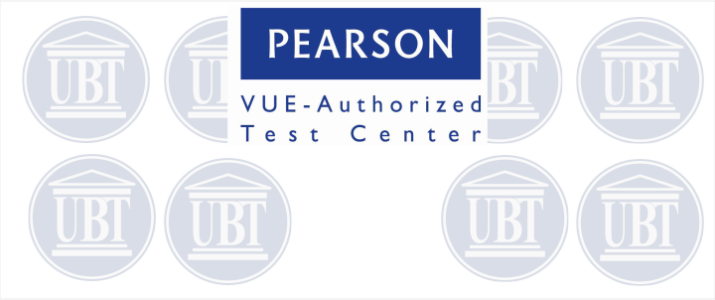 UBT – Pearson VUE Authorized Test Center